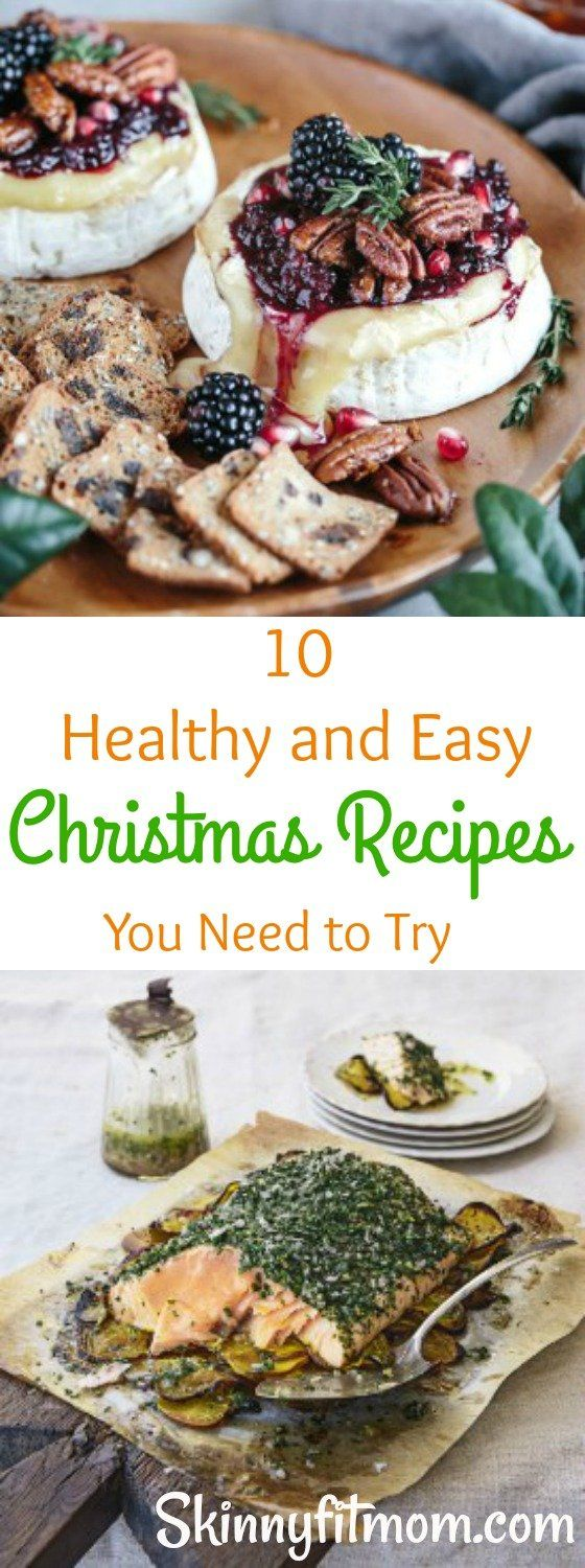 10 Super Healthy and Easy Christmas Recipes You Need to Try