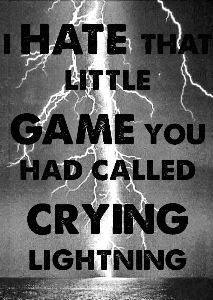 Your past times consisted of the strange and twisted and deranged Arctic Monkeys - Crying Lightning