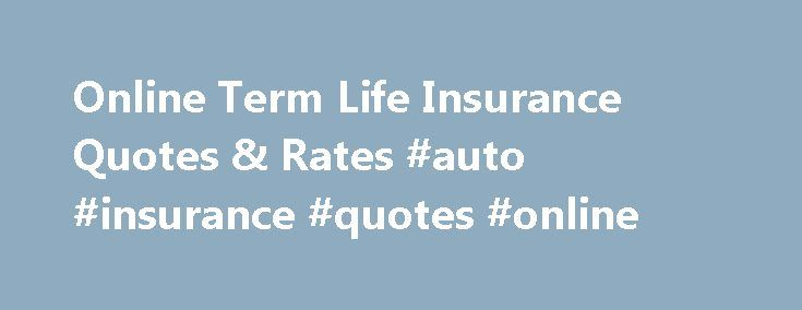 25  Best Ideas about Life Insurance Quotes Online on