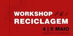 Workshop Reciclagem no Hotel do Sado.  Traga as suas velharias de casa ou material para reciclar e saia com peças de decoração originais. 4 e 5 Maio (Sábado e Domingo). Pacote Alojamento:  Workshop de Reciclagem:  1 Noite de Alojamento;  2 Almoços;  1 Lanche;  1 Jantar;  Preço: 110€    Pacote Simples:  Workshop de Reciclagem;  2 Almoços;  1 Lanche;  Preço: 62€;