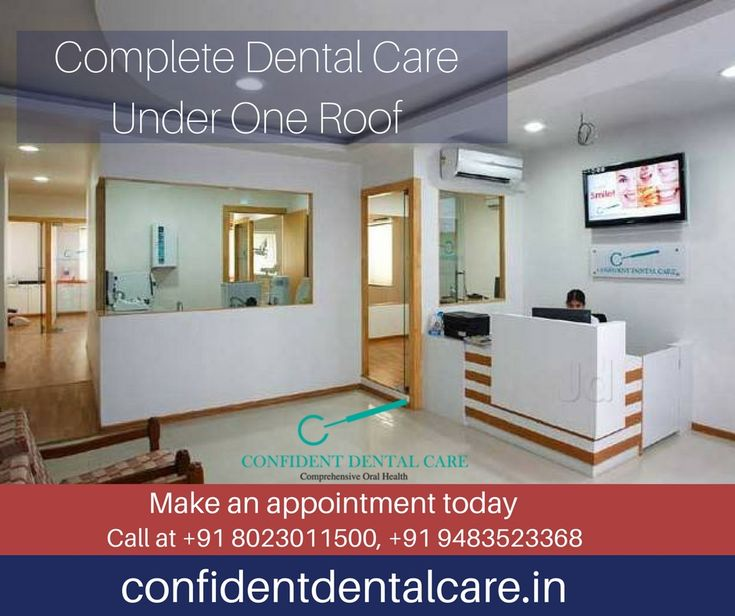 Call now to schedule your next dental appointment & visit our dental clinic.  Call at +91 8023011500, +91 9483523368 Visit: http://confidentdentalcare.in/