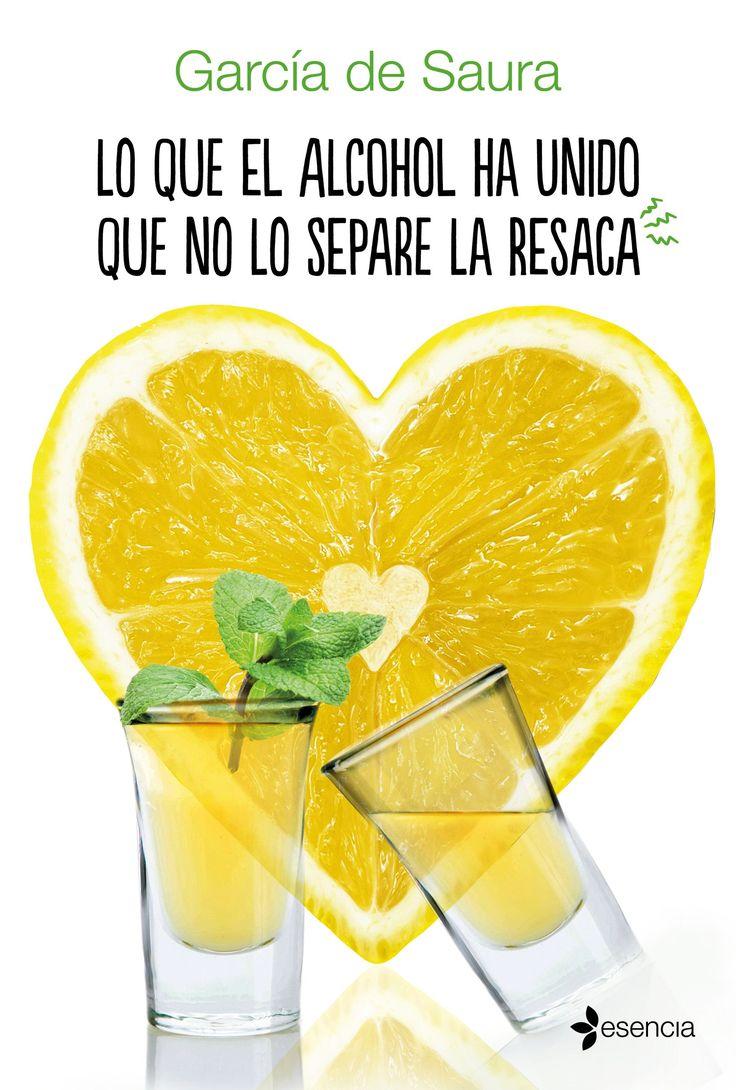 Lo que el alcohol ha unido que no lo separe la resaca, de García de Saura. Una divertida comedia erótica de segundas oportunidadesque consigue un equilibr...