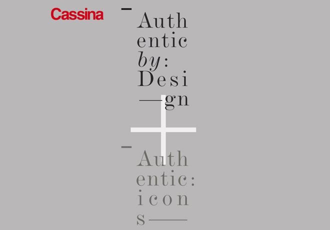 CASSINA AUTHENTIC BY DESIGN 2012 / AUTHENTIC ICONS