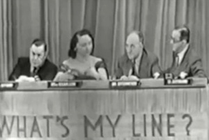 """Original panelists from the premier broadcast of What's My LIne?, 1950--What's My Line? was a guessing game in which four panelists attempted to determine the line (occupation), or in the case of a famous """"mystery guest,"""" the identity, of the contestant. Panelists were required to probe by asking only questions which could be answered """"yes"""" or """"no""""."""