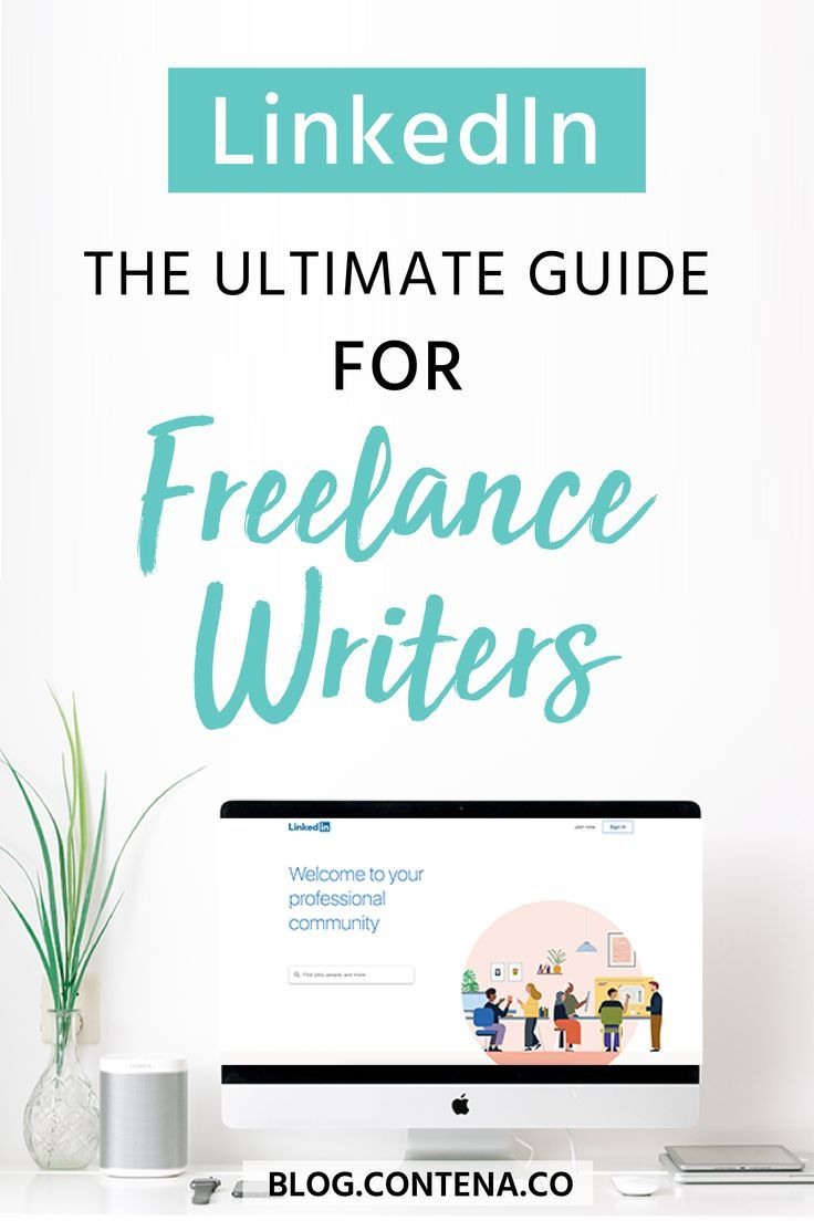 The Perfect Linkedin Profile For Freelance Writing Freelance Writing Creative Writing Jobs Writing Jobs