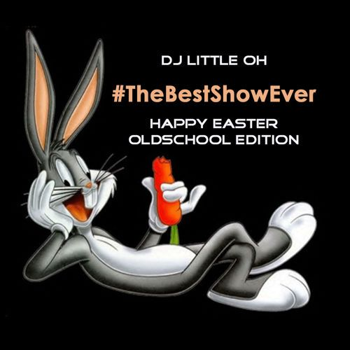 #TheBestShowEver (Oldschool Edition) No.171 by Dj Little Oh on SoundCloud