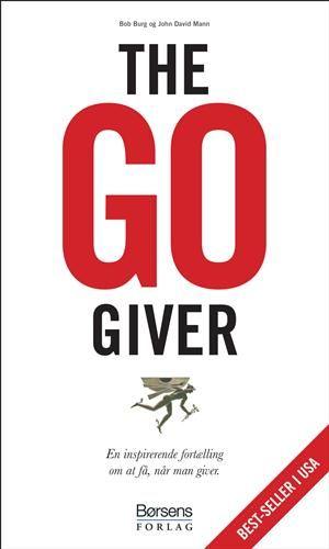 Læs om The go-giver - en inspirerende fortælling om at få, når man giver. Udgivet af Børsen. Bogens ISBN er 9788776643911