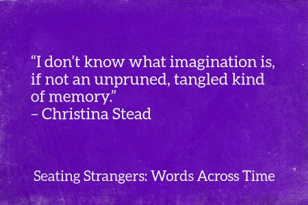 10441978_599394693508153_160224753197460470_n.png 450×299 pixels Christina Stead quote
