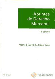 Apuntes de derecho mercantil: derecho mercantil, derecho de la competencia y propiedad industrial/ Alberto Bercovitz Rodríguez-Cano. - 12ª ed. - 2011