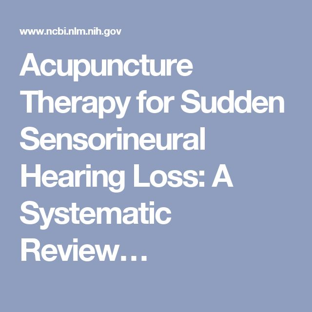 Acupuncture Therapy for Sudden Sensorineural Hearing Loss: A Systematic Review…