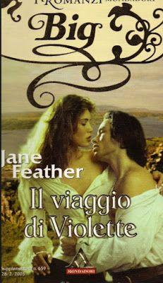 Leggo Rosa: IL VIAGGIO DI VIOLETTE di Jane Feather