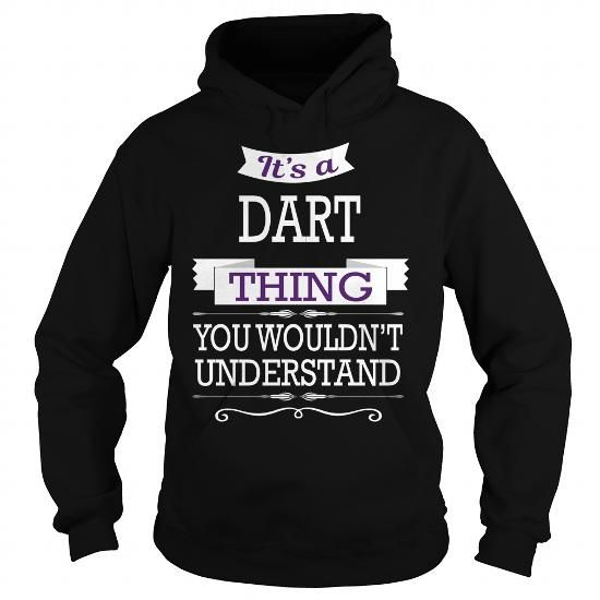 I Love DART DARTBIRTHDAY DARTYEAR DARTHOODIE DARTNAME DARTHOODIES  TSHIRT FOR YOU Shirts & Tees