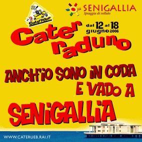 """Manifesto del """" Caterraduno"""" di Senigallia,edizione del 2006....."""
