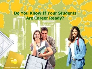 Do You Know If Your Students Are Career Ready? by Frenship ISD, via Slideshare