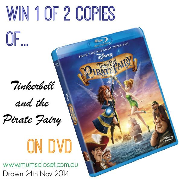 Tinkerbell and The Pirate Fairy DVD GIVEAWAY — Mum's Closet