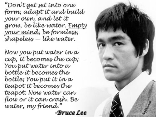 Bruce Lee on Be Like Water