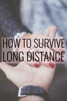 Tips & Tricks to Making it Through A Long Distance Relationship