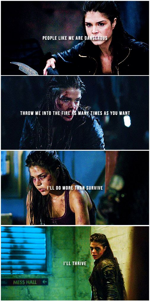 Octavia Blake who has been through so much trama and shame because of who she is and came out stronger than ever