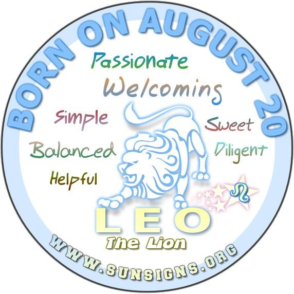 IF YOU ARE BORN ON AUGUST 20, you could be the hardest working Leo there is