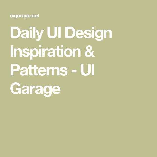 Daily UI Design Inspiration & Patterns - UI Garage