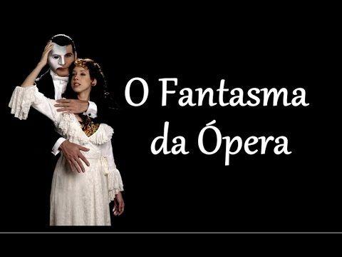 O Fantasma da Ópera  -  Completo