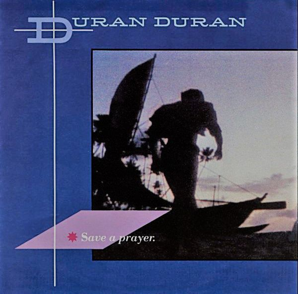 "Duran Duran - Save A Prayer - EMI - EMI 5327 - Vinyl, 7"", 45 RPM, Single - Uk - 1982 - Hold Back The Rain"