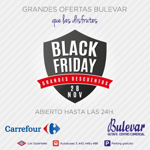 "Campaña ""Black Friday"" C.C. Bulevar Getafe (Madrid)"