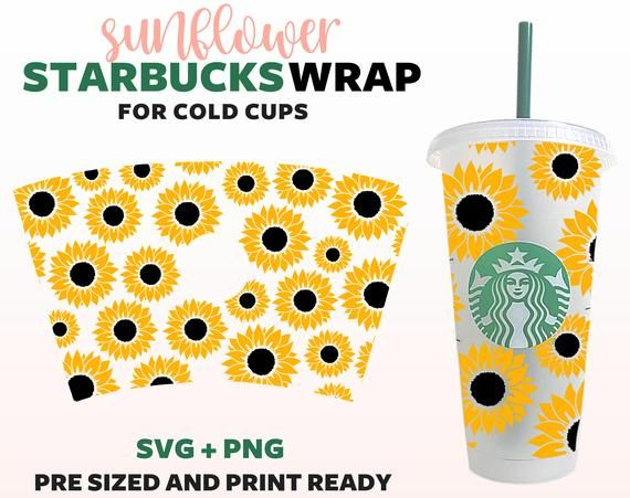 Sunflower Starbucks Cup Svg Starbucks Cold Cup Svg Full Wrap For Personalized Starbucks Cups D Cold Cup Personalized Starbucks Cup Starbucks Cups