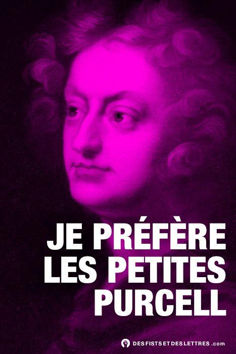 Des fists et des lettres - Henry Purcell  musicien et compositeur anglais