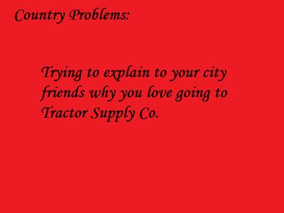 Country Girl Problem? Not just a Country Girl Problem! My dad's gonna have a hard time keeping away from the one being built in my town!
