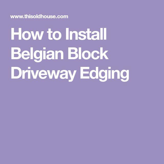 How to Install Belgian Block Driveway Edging