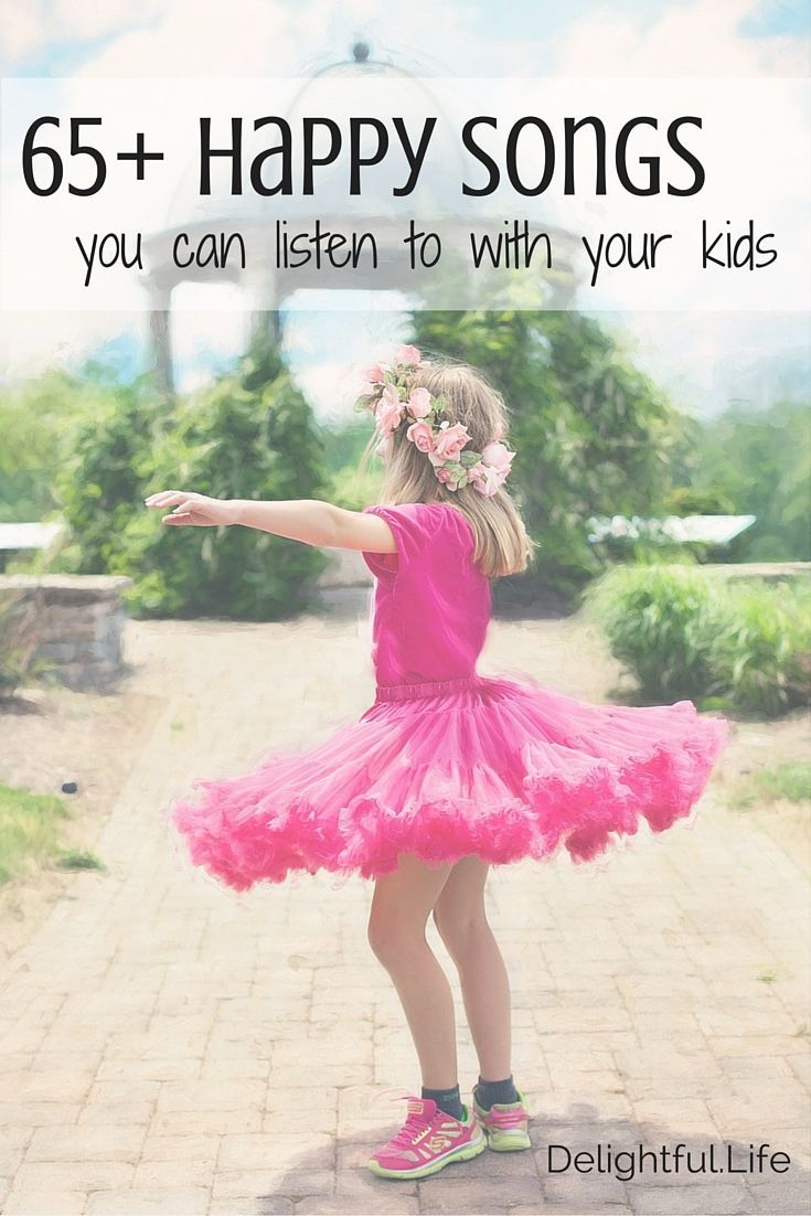 Kid-friendly (and grown-up friendly!) songs that will instantly put you in a better mood! :)