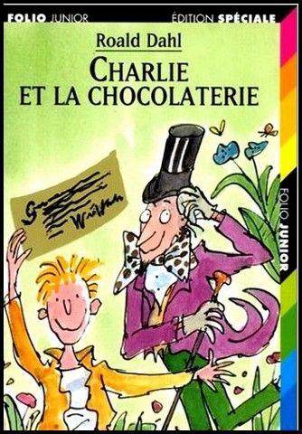 Charlie et la chocolaterie de Roald Dahl. La fabuleuse chocolaterie de M. Wonka abrite une grande rivière en chocolat, des bonbons inusables, des oreillers en pâte de guimauve. Un rêve gourmand que seuls les enfants qui possèdent un ticket d'or peuvent s'offrir. Charlie Bucket en gagne un, mais il est loin d'imaginer les aventures extraordinaires qu'il va vivre.