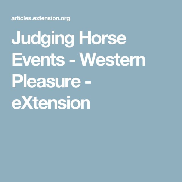 Judging Horse Events - Western Pleasure - eXtension