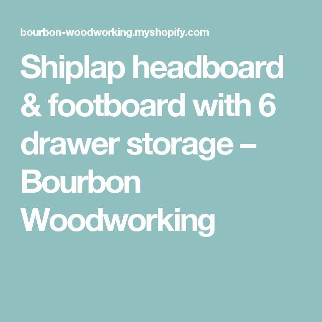 shiplap headboard footboard with 6 drawer storage - Kopfteil Plant Holzbearbeitung
