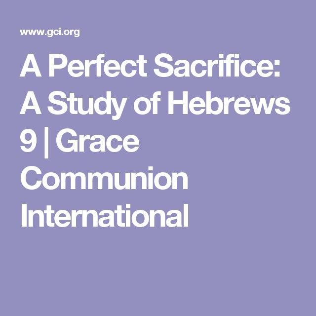 A Perfect Sacrifice: A Study of Hebrews 9 | Grace Communion International