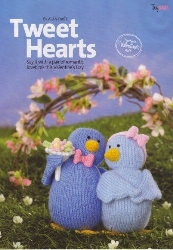 "Tweet Hearts Valentine's Day Toy Lovebirds by Alan Dart Knitting Pattern: Measurements 7"" 18cm tall (Simply Knitting Magazine Pull Out Pattern) by Alan Dart, http://www.amazon.co.uk/dp/B004HE05KK/ref=cm_sw_r_pi_dp_NJNitb0G9816Y"
