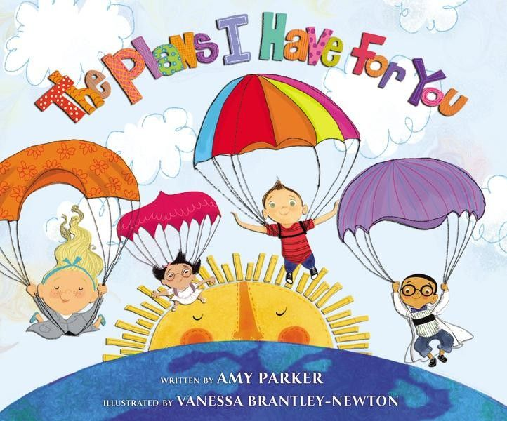 the plans i have for you combines playful rhyming text written by bestselling book author amy parker with whimsical by