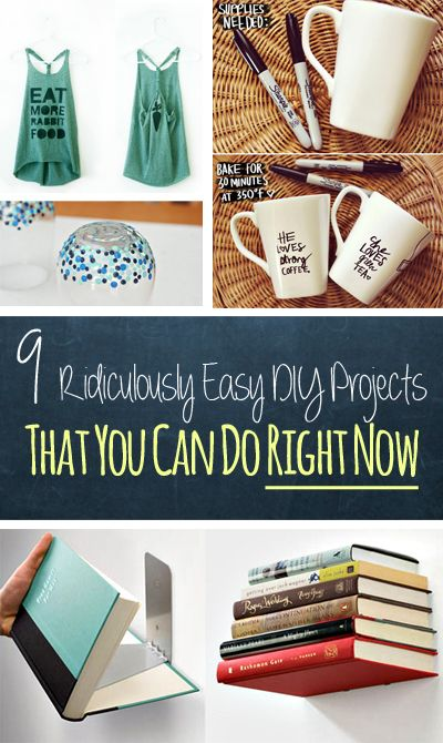 9 Ridiculously Easy DIY Projects That You Can Do Right Now #home #diy