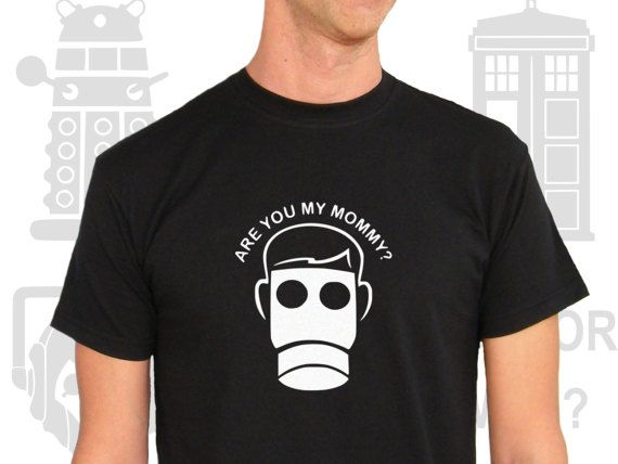 T-shirt Men Short Sleeve Doctor Who Are you my Mommy