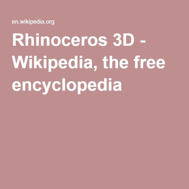 Rhinoceros 3D - Wikipedia, the free encyclopedia