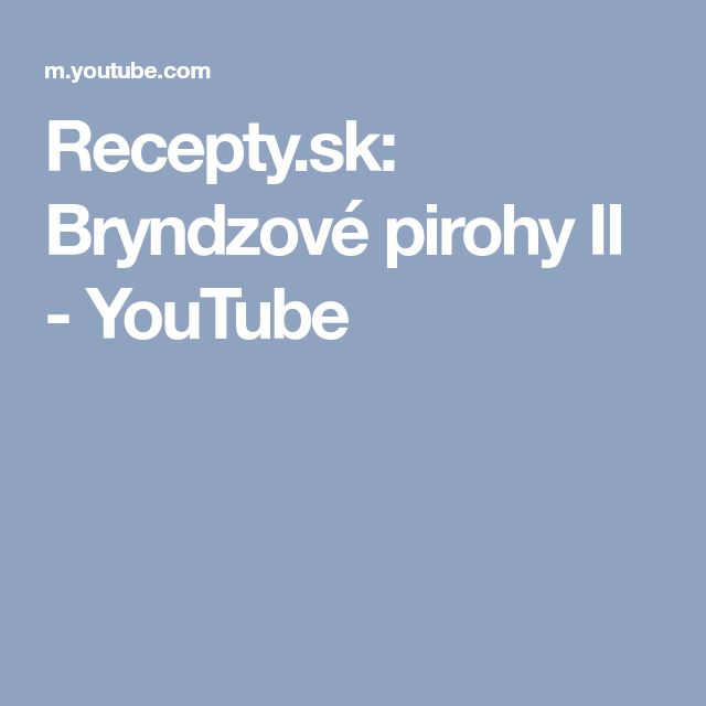 Recepty.sk: Bryndzové pirohy II - YouTube