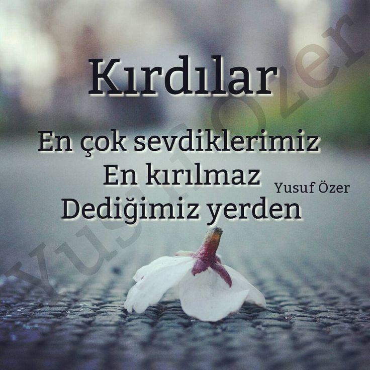 Kırdılar En çok sevdiklerimiz En kırılmaz Dediğimiz yerden. - Yusuf Özer (Kaynak: Instagram - yusuf__ozer) #sözler #anlamlısözler #güzelsözler #manalısözler #özlüsözler #alıntı #alıntılar #alıntıdır #alıntısözler #şiir #edebiyat