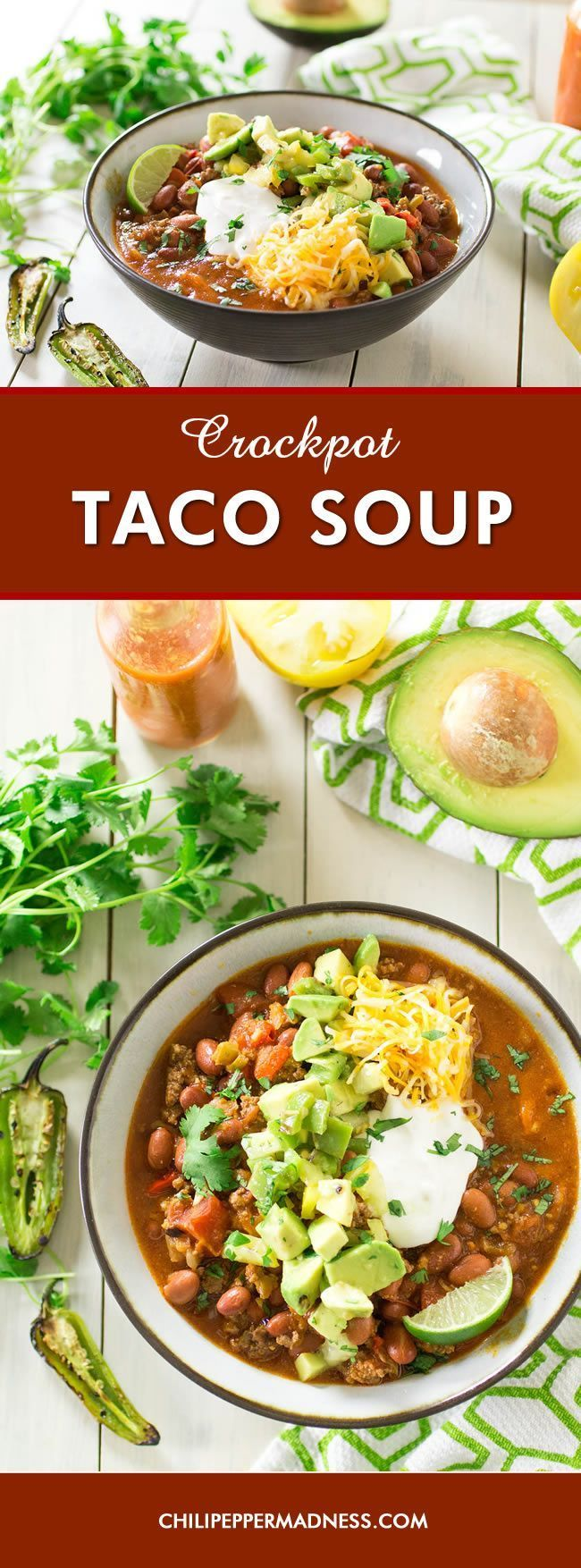 Crock Pot Taco Soup - A recipe for hearty, chili-like soup with all your favorite taco ingredients, including ground beef, lots of chili peppers and tomatoes, taco seasonings and all the fixins, all cooked up slow in the crockpot. Super easy!