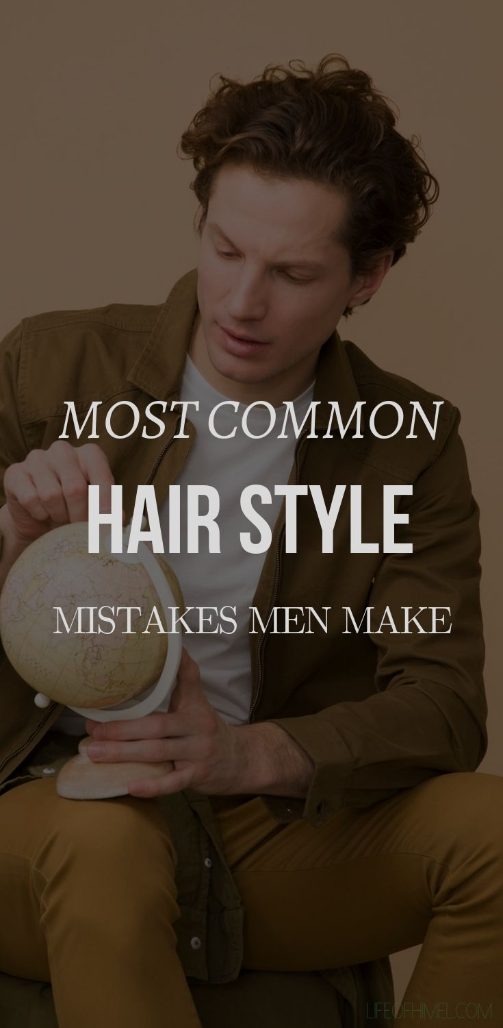 e47b0e3ca062d 5 Most Common Hairstyle Mistakes That Men Make