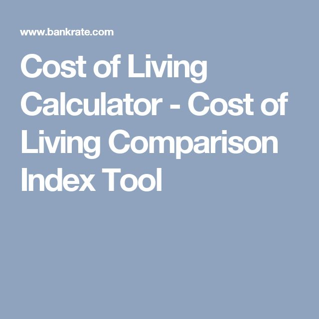 Cost of Living Calculator - Cost of Living Comparison Index Tool