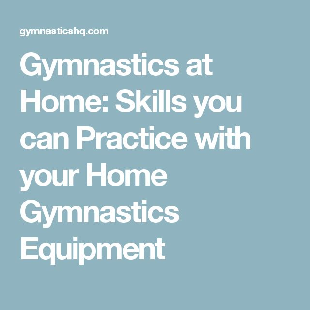 Best 25 used gymnastics equipment ideas on pinterest used gymnastics at home skills you can practice with your home gymnastics equipment fandeluxe Image collections