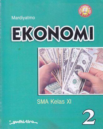 Ekonomi – SMA Kelas XI – Mardiyatmo