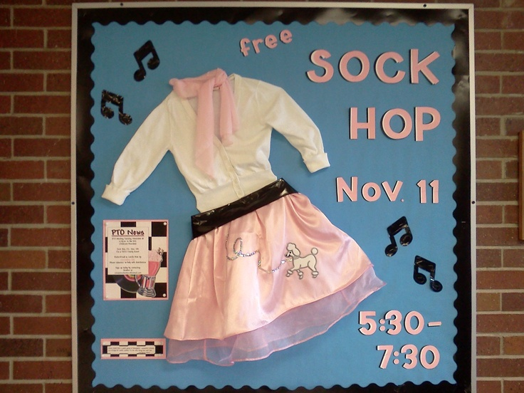 Bulletin board for the Sock Hop - Since we can leave things up at our NEW SCHOOL next year, this would be awesome to have in the entry.