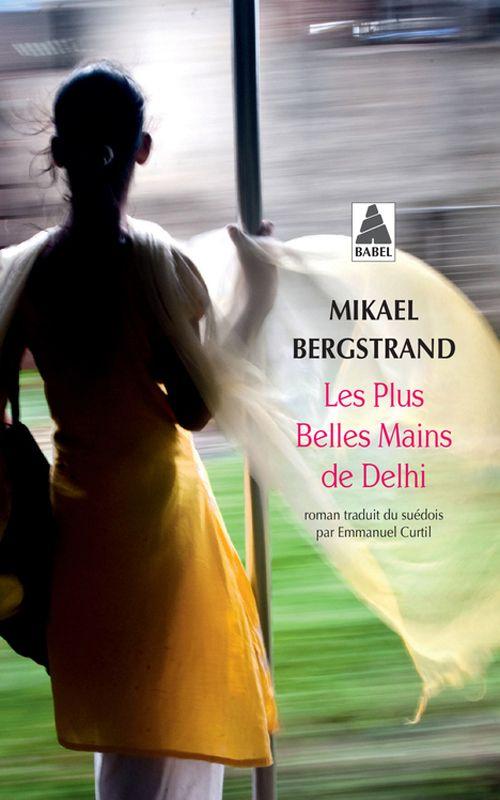 Les Plus Belles Mains de Delhi (Babel)